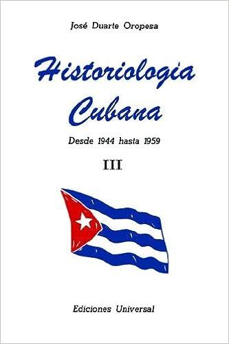 Book Historiologia Cubana: desde 1944 hasta 1959 III Large Print : 3