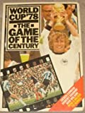 World Cup '78: The Game of the Century