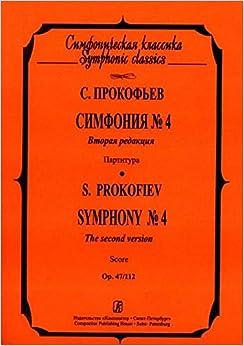 Symphony No. 4. The second version.Op. 47/112. Pocket score