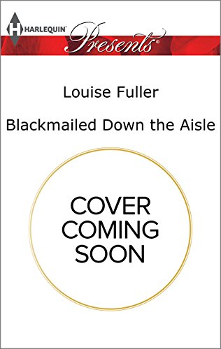 book cover of Blackmailed Down The Aisle