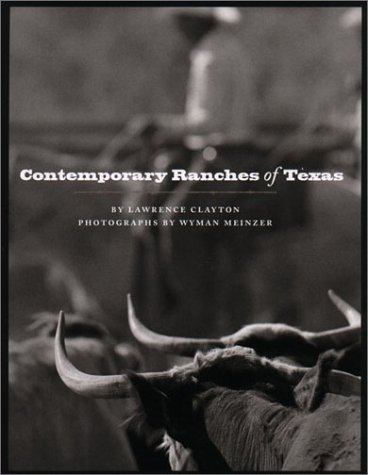 Contemporary Ranches of Texas (M K BROWN RANGE LIFE SERIES) ()