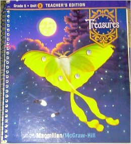 Treasures Teacher's Edition Book: Grade 5, Unit 3 (Treasures: A Reading/Language Arts Program)