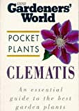Amazon / BBC Books: Clematis Gardeners World Pocket Plants (A. M. Clevely)