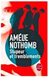 Stupeur et Tremblements par Nothomb