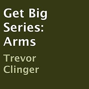 Get Big Series: Arms Audiobook