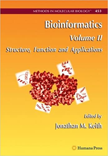 Read online Bioinformatics: Volume II: Structure, Function and Applications (Methods in Molecular Biology) PDF