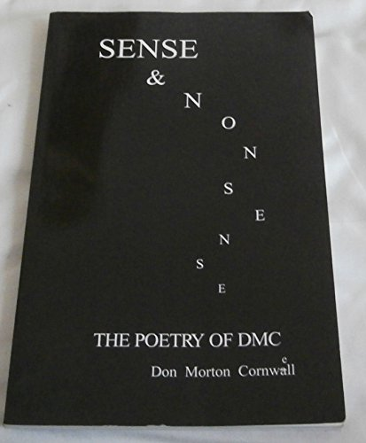 Sense & Nonsense: The Poetry of DMC