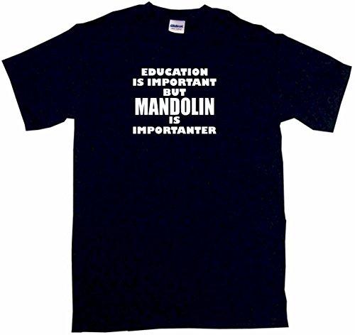 Education is Important But Mandolin is Importanter Women's Regular Fit Tee Shirt XL-Black