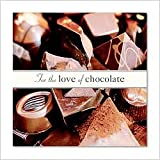 For the Love of Chocolate (Hallmark Gift Books)