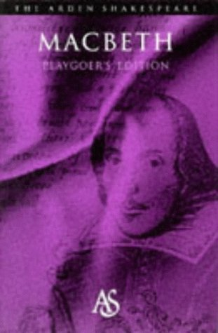 Macbeth: Playgoer's Edition (ARDEN SHAKESPEARE PLAYGOER'S EDITION)