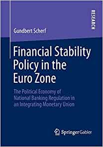 Financial Stability Policy in the Euro Zone: The Political