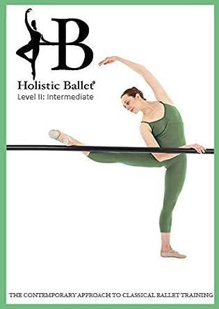 Clase Ballet Holístico DVD: Nivel Intermedio: Amazon.es ...