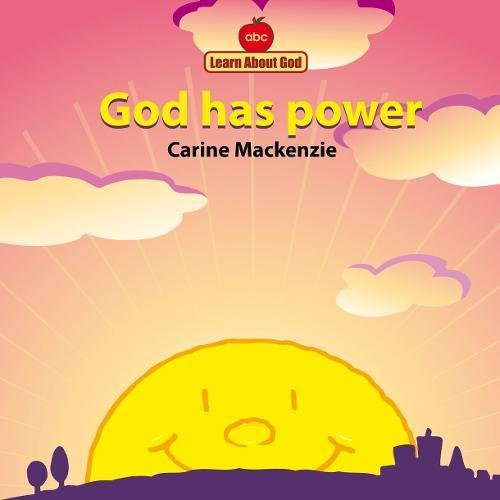 God Has Power Board Book (Learn about God (Board Books))