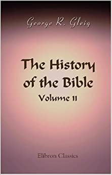 Book The History of the Bible: Volume 2