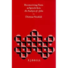 Reconceiving Texts as Speech Acts: An Analysis of I John