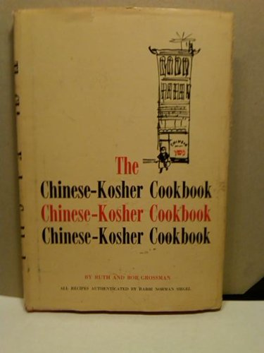 The Chinese-kosher cookbook,