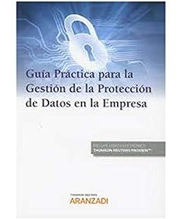 Guía Práctica para la Gestión de la Protección de Datos en la Empresa (Papel +