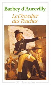 Le chevalier des Touches par Barbey d'Aurevilly