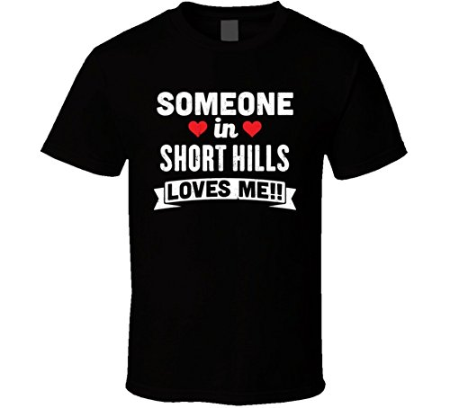 Jokertshirt Someone In Short Hills New Jersey Loves Me Funny Cool City T Shirt M - Hill Short Jersey New