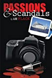 Passions and Scandals, Lee Flack, 1483685926