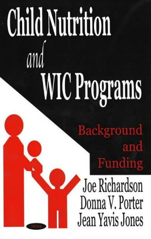 Child Nutrition and Wic Programs: Background and Funding