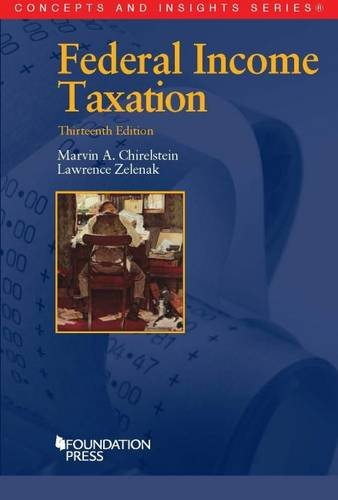 Federal Income Taxation  Concepts And Insights