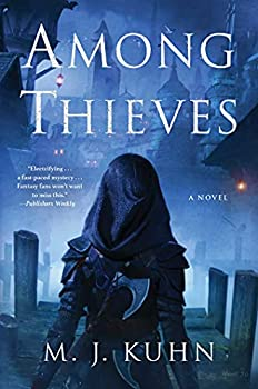 Among Thieves by M.J. Kuhn science fiction and fantasy book and audiobook reviews