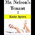 Mr. Nelson's Tenant 2 (Taboo Erotica)
