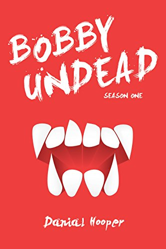 (Bobby Undead: Season One)