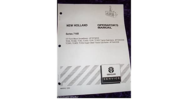 New Holland Series 716B OEM OEM Owners Manual: New Holland: Amazon