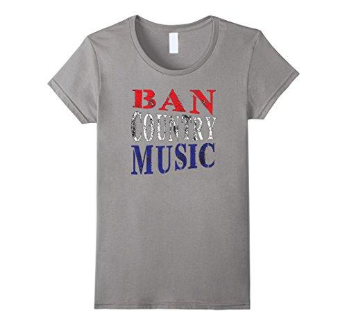 Womens BAN COUNTRY MUSIC- Shirt for those who like Good Music XL - Music Ban
