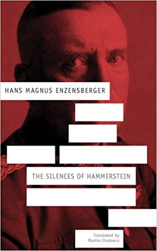 The Silences of Hammerstein A German Story