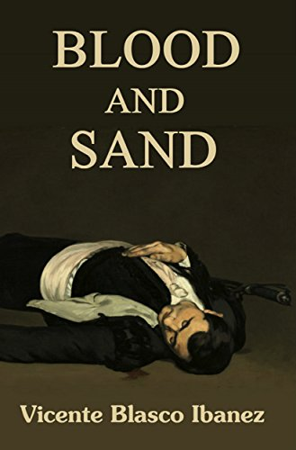 Blood and Sand: A Classical Spanish Novel for sale  Delivered anywhere in USA