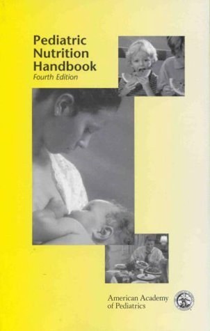 Pediatric Nutrition Handbook by Committee on Nutrition (1998-06-01)