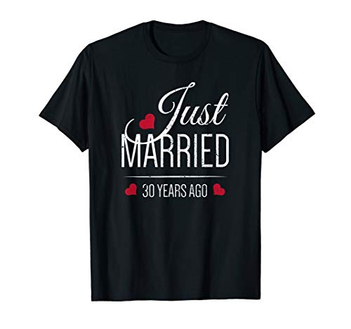 30th Wedding Anniversary T-Shirt - Just Married 30 Years Ago