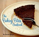 The Baking Bites Cookbook, Nicole Weston, 061532035X