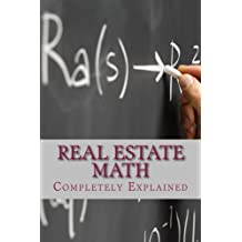 REAL ESTATE MATH Completely Explained