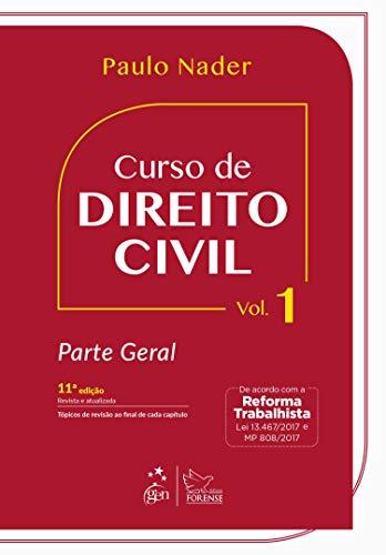Curso de Direito Civil - Vol. 1 - Parte Geral: Volume 1