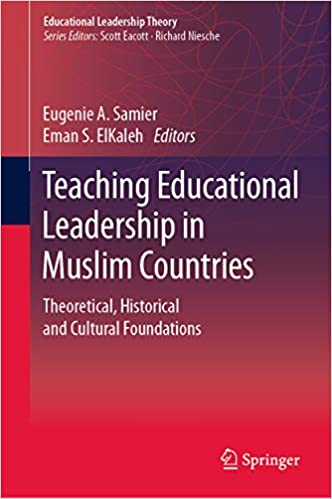 Educational Administration and Leadership Theoretical Foundations