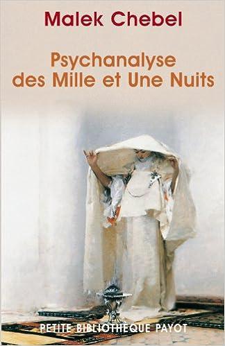 Livres gratuits en ligne Psychanalyse des Mille et Une Nuits pdf, epub ebook