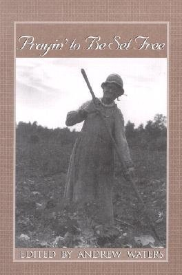 Download [(Prayin' to Be Set Free: Personal Accounts of Slavery in Mississippi )] [Author: Andrew Waters] [Feb-2002] pdf epub