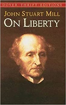 Amazon.com: On Liberty (Dover Thrift Editions) (0800759421305): John Stuart Mill: Books