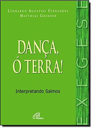 Dança, Ó Terra! Interpretando Salmos