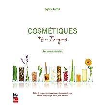 Cosmétiques non toxiques: Les nouvelles recettes (French Edition)