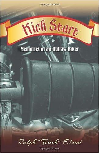 Kick Start: Memories of an Outlaw Biker: Ralph Elrod: 9781460221877: Amazon.com: Books