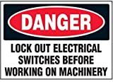 Vinyl Lock-Out Labels - Danger Lock Out Electrical Switches - 5''h x 7''w, White DANGER LOCK OUT ELECTRICAL SWITCHES BEFORE WORKING ON MACHINERY - Super-Stik Adhesive