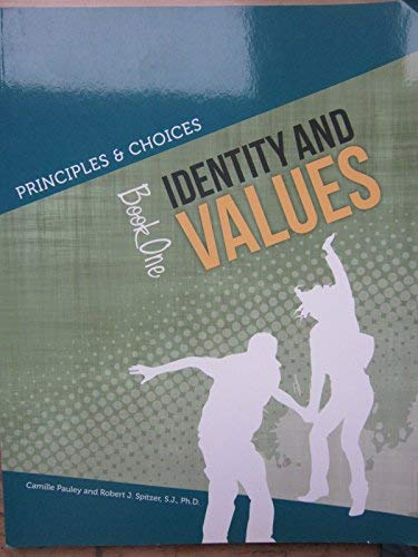 Principles & Choices Identity and Values Book One