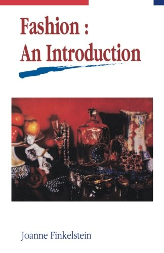 Fashion An Introduction [Finkelstein, Joanne] (Tapa Blanda)