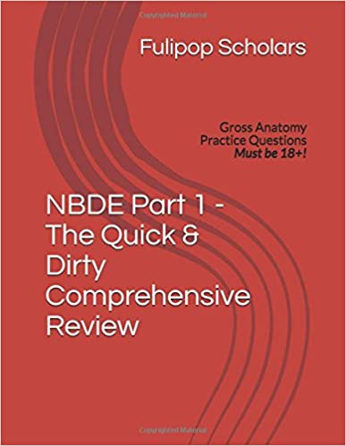 Nbde Part 1 The Quick Dirty Comprehensive Review Volume 25