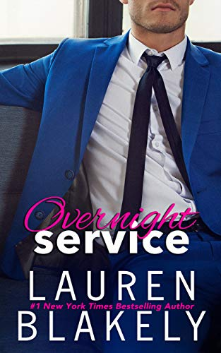 Overnight Service: (An Enemies to Lovers Romance) (Always Satisfied Book 4)